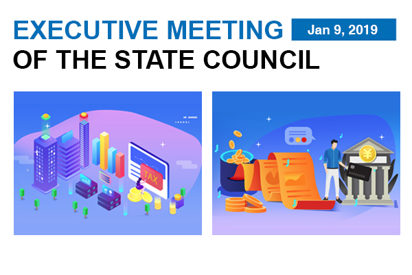 Quick view: State Council executive meeting on Jan 9:null