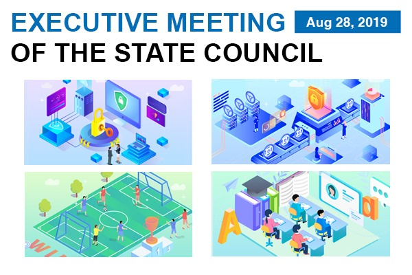 Quick view: State Council executive meeting on Aug 28:null
