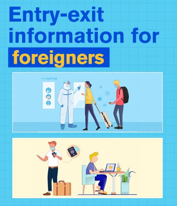Entry-exit information for foreigners
