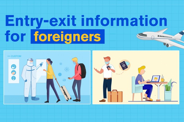 Entry-exit information for foreigners:null
