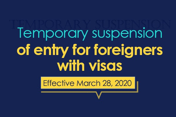 Temporary suspension of entry for foreigners with visas:null