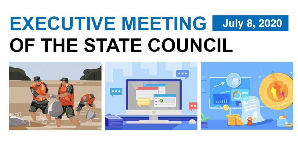 Quick view: State Council executive meeting on July 8:3