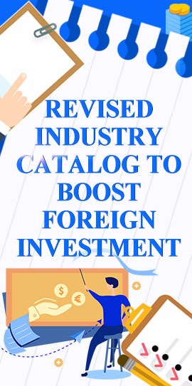 Revised industry catalog to boost foreign investment:0