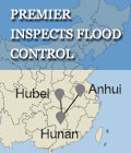 Premier inspects flood control in Anhui, Hunan and Hubei