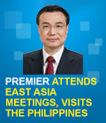 Premier attends East Asia meetings, visits the Philippines
