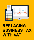 Replacing business tax with VAT