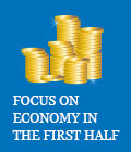 Focus on economy in the first half