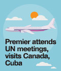 Premier attends UN meetings, visits Canada, Cuba